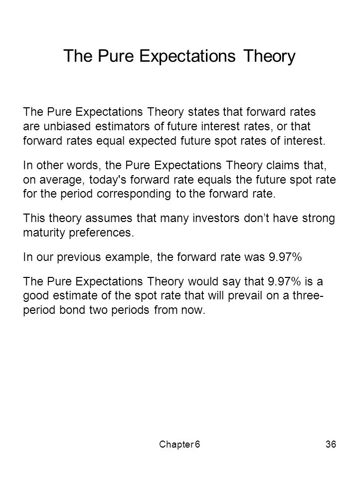 The Pure Expectations Theory