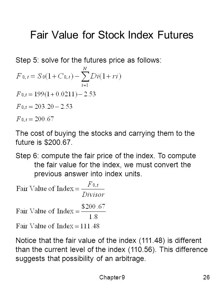Fair value is the theoretical assumption of where a futures contract should be priced given such things as the current index level, index dividends, days to expiration and interest rates.