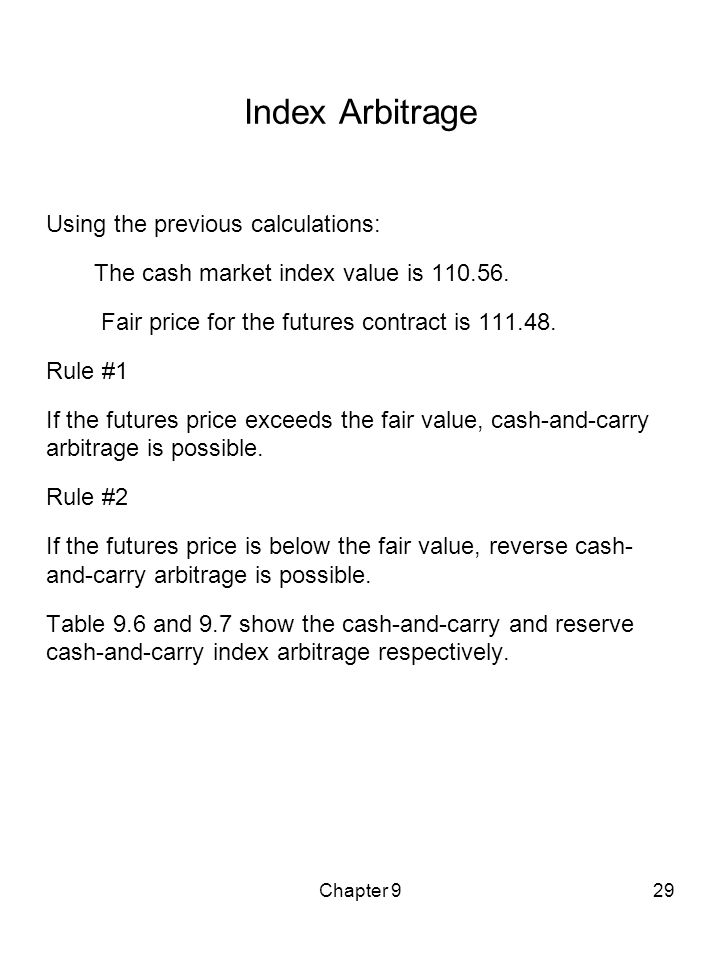 Index Arbitrage Using the previous calculations: