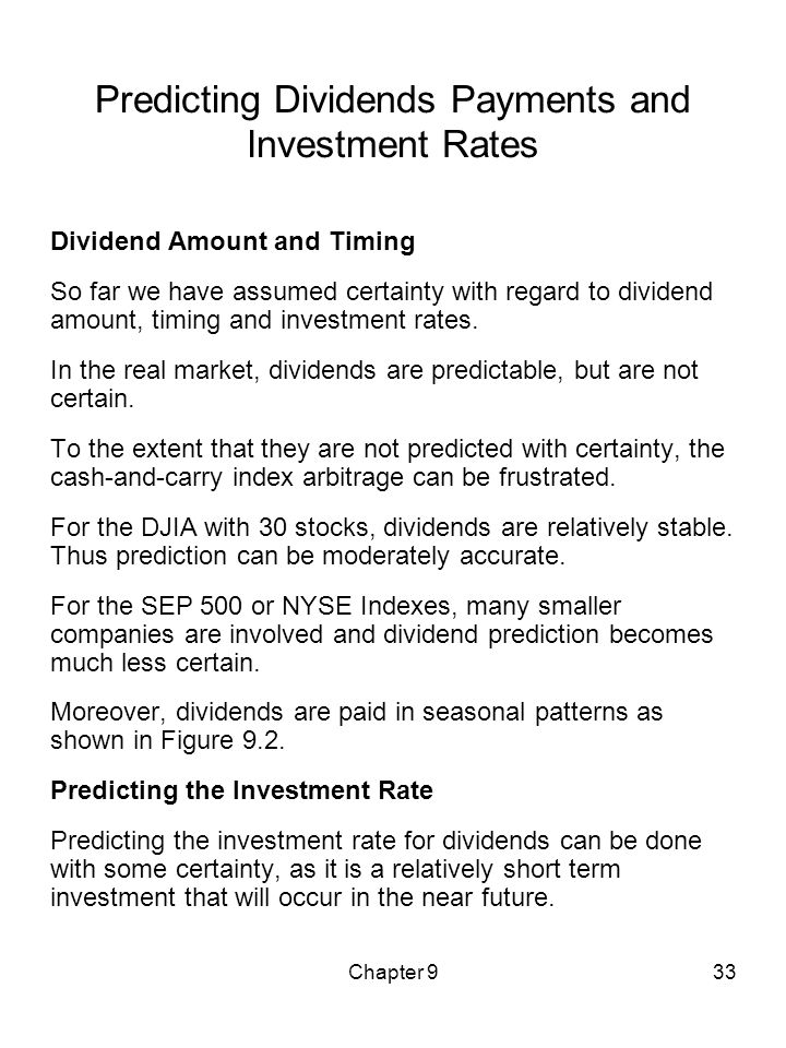 Predicting Dividends Payments and Investment Rates