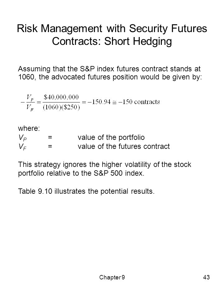 Risk Management with Security Futures Contracts: Short Hedging