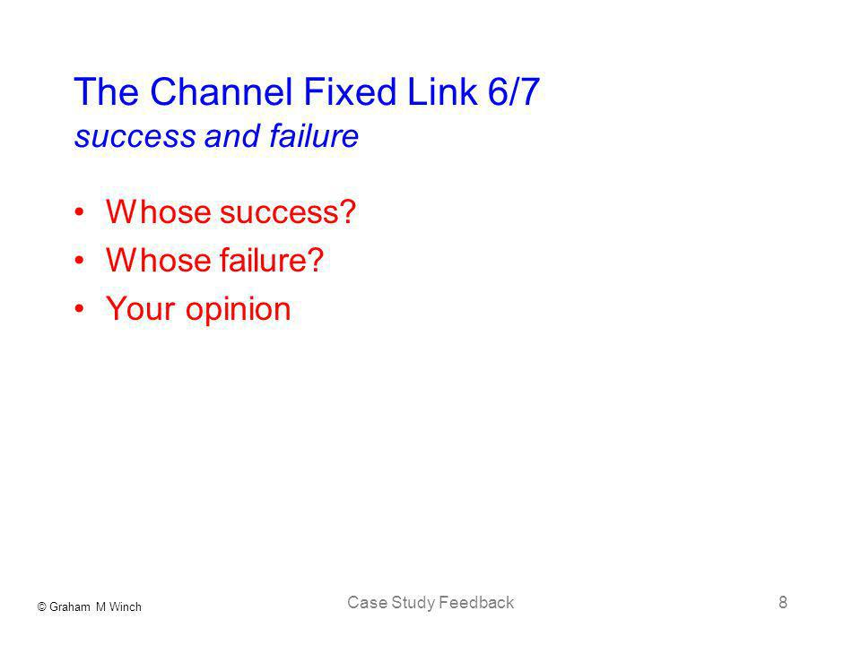The Channel Fixed Link 6/7 success and failure