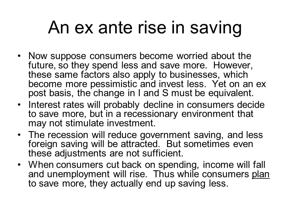 An ex ante rise in saving