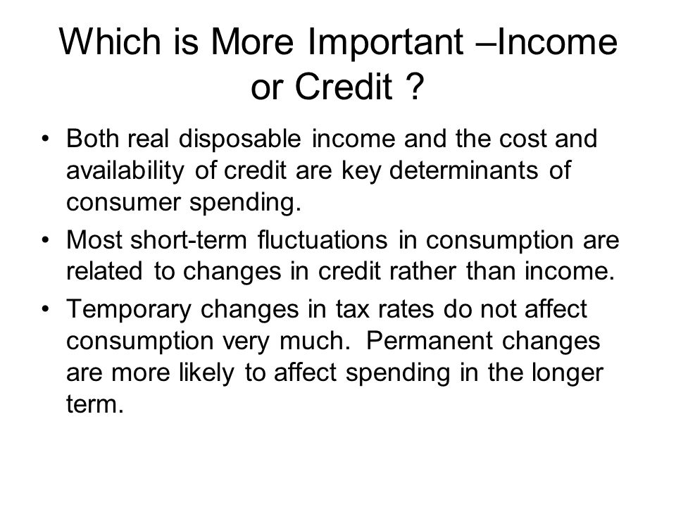 Which is More Important –Income or Credit