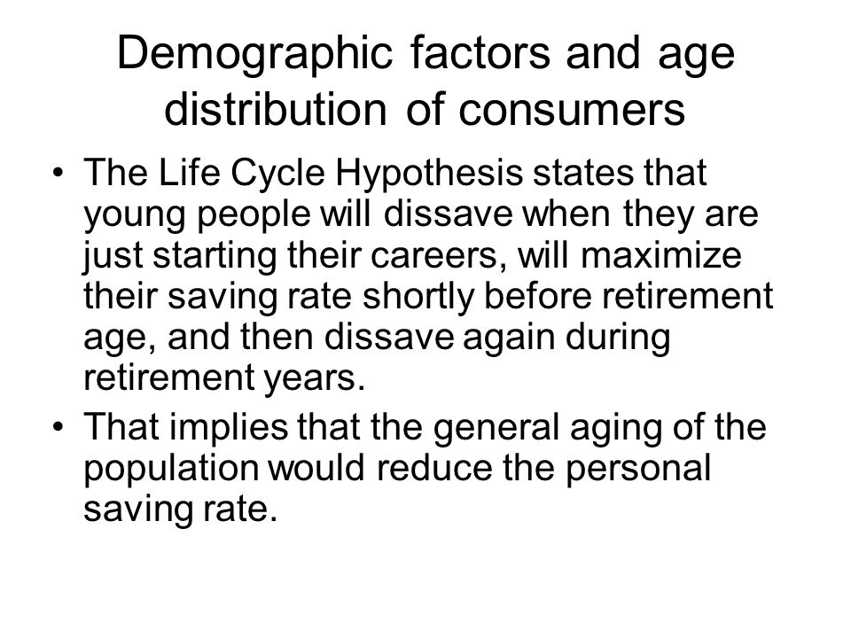 Demographic factors and age distribution of consumers