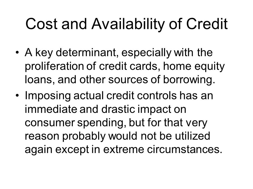 Cost and Availability of Credit