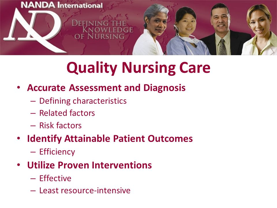 Quality Nursing Care Accurate Assessment and Diagnosis