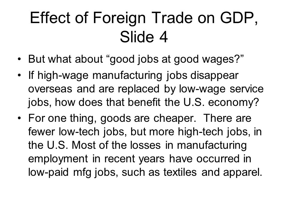 Effect of Foreign Trade on GDP, Slide 4
