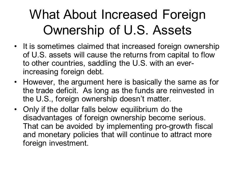 What About Increased Foreign Ownership of U.S. Assets