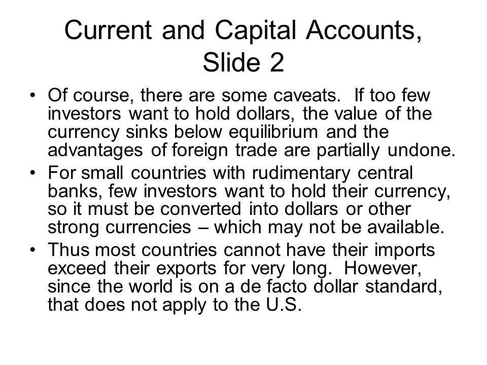 Current and Capital Accounts, Slide 2