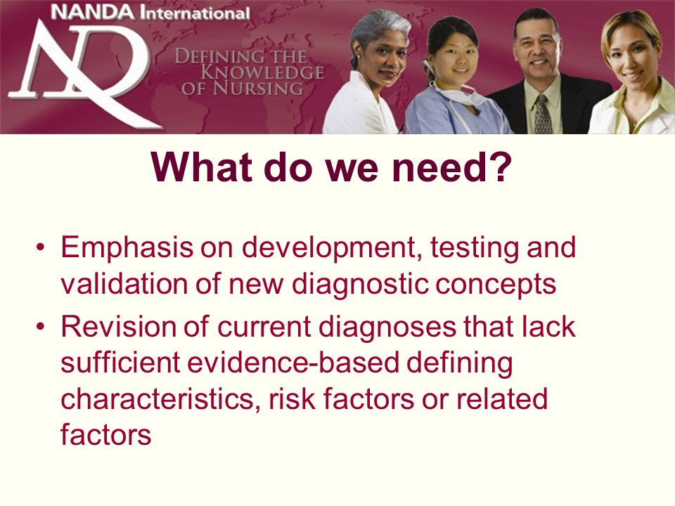 What do we need Emphasis on development, testing and validation of new diagnostic concepts.