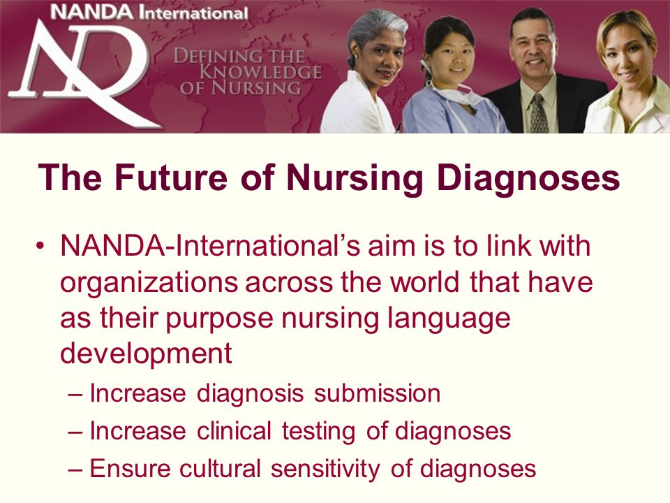 The Future of Nursing Diagnoses