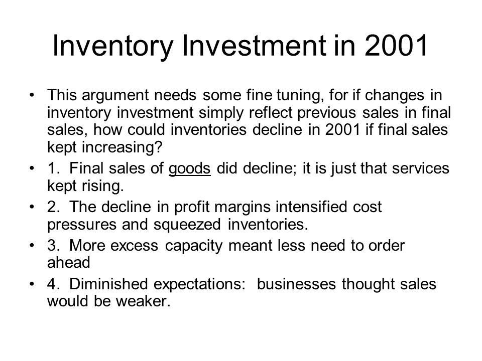 Inventory Investment in 2001