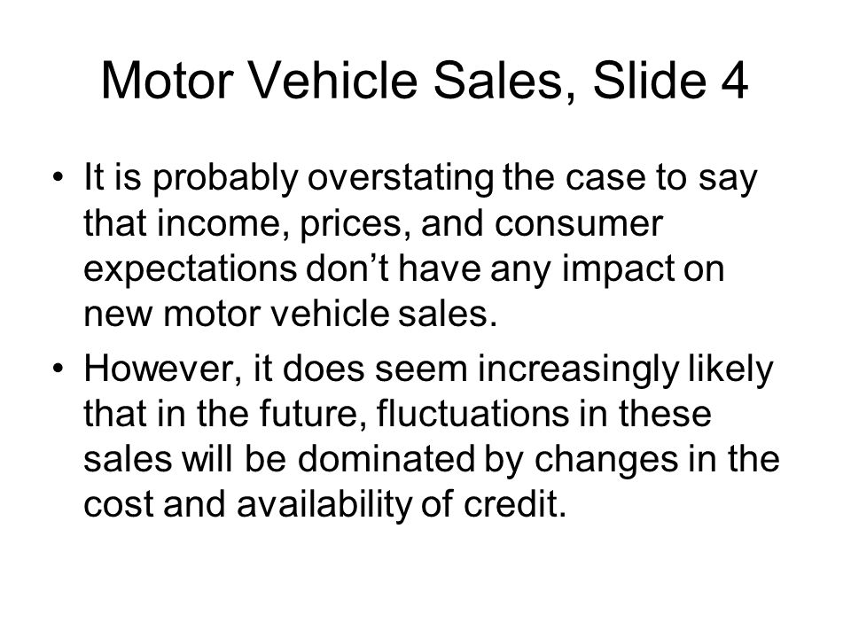 Motor Vehicle Sales, Slide 4