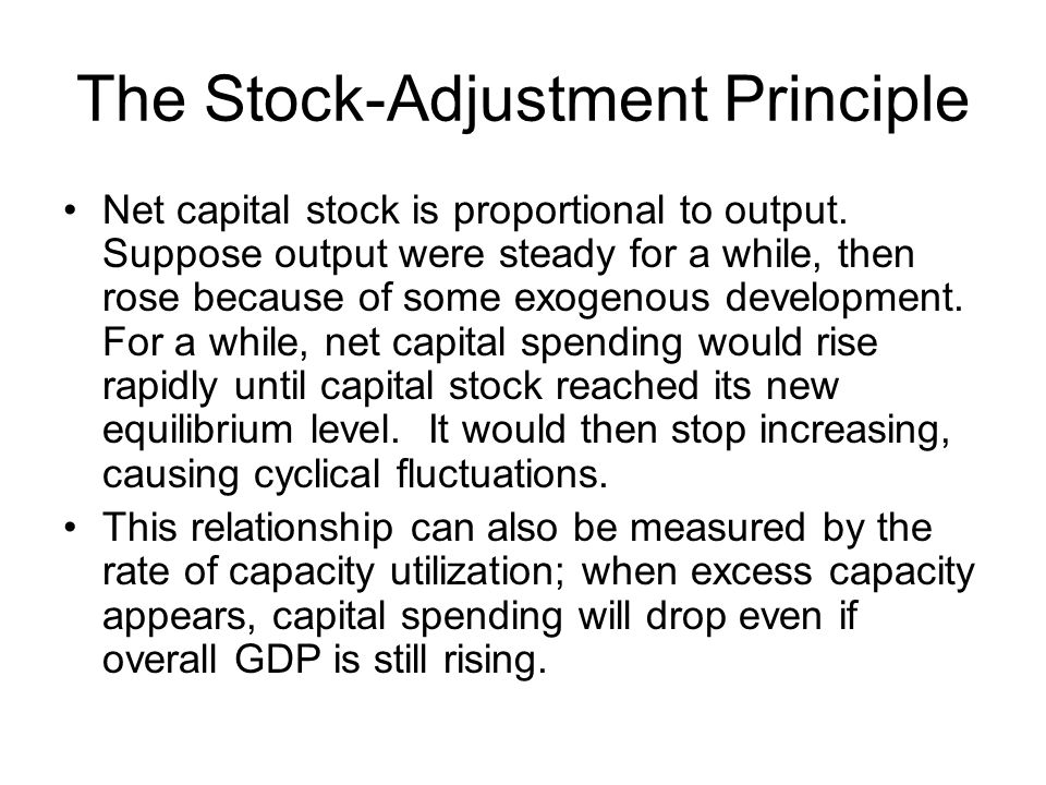 The Stock-Adjustment Principle