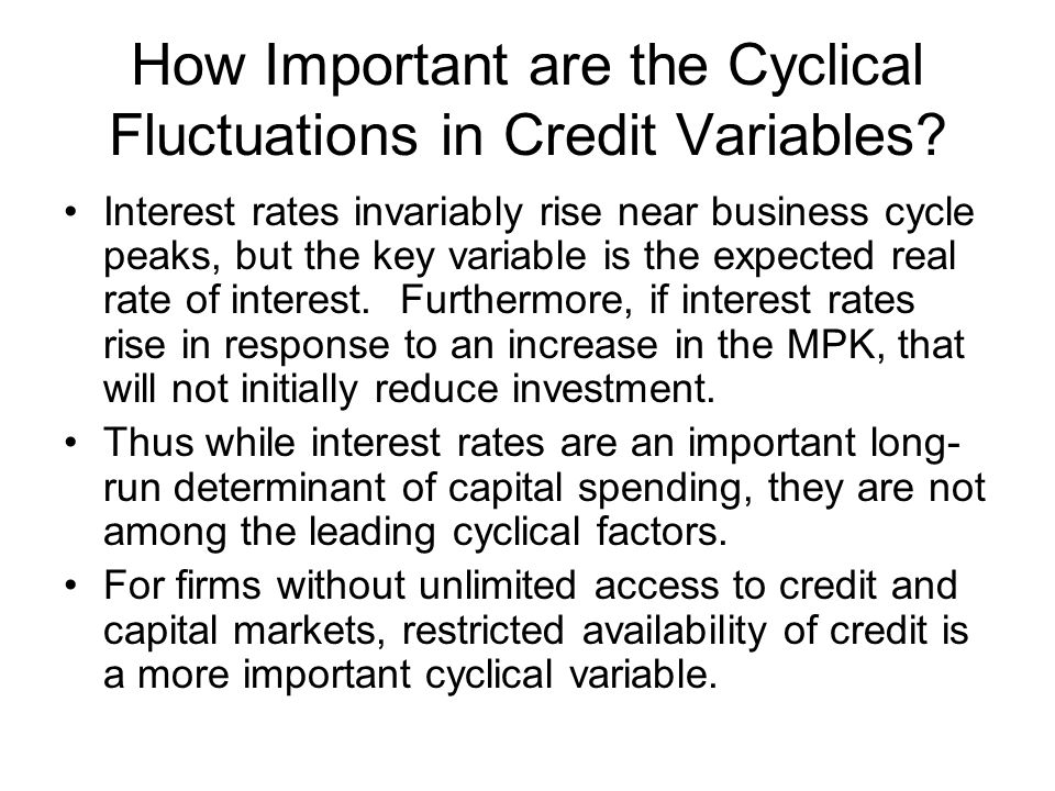 How Important are the Cyclical Fluctuations in Credit Variables