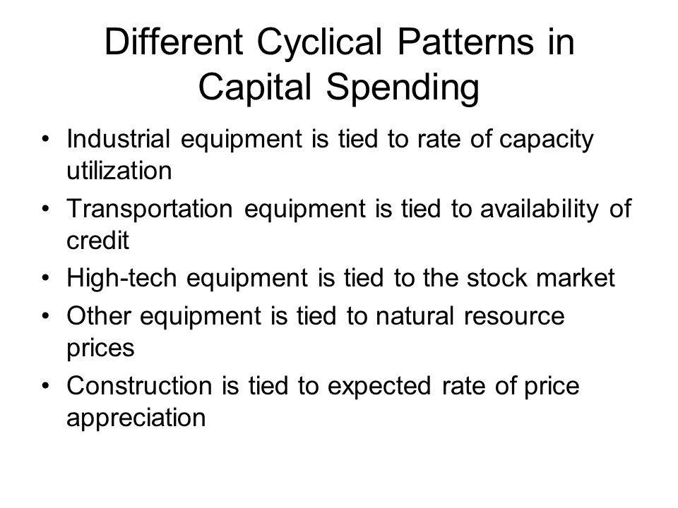 Different Cyclical Patterns in Capital Spending