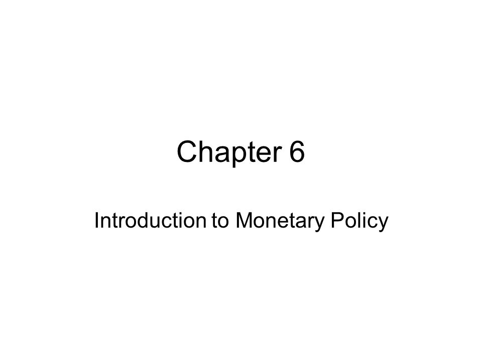 Introduction to Monetary Policy