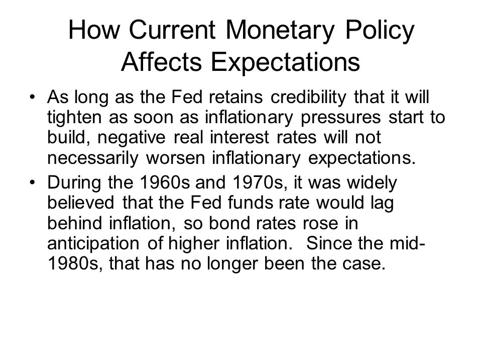 How Current Monetary Policy Affects Expectations