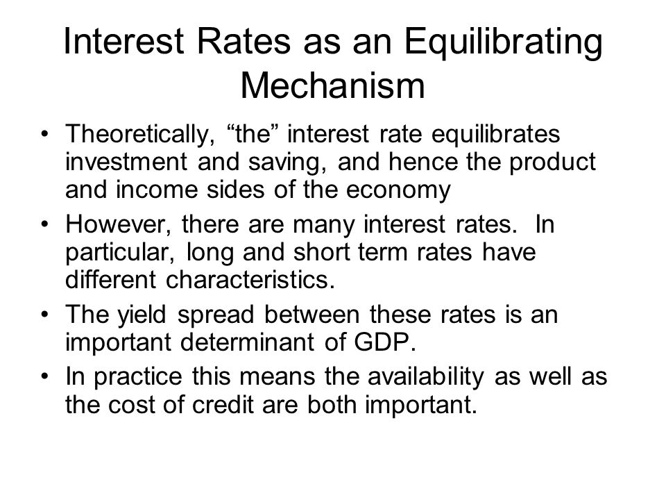 Interest Rates as an Equilibrating Mechanism