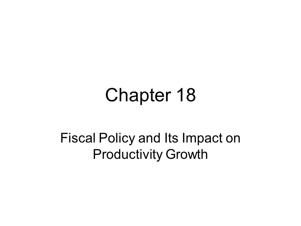 Fiscal Policy and Its Impact on Productivity Growth