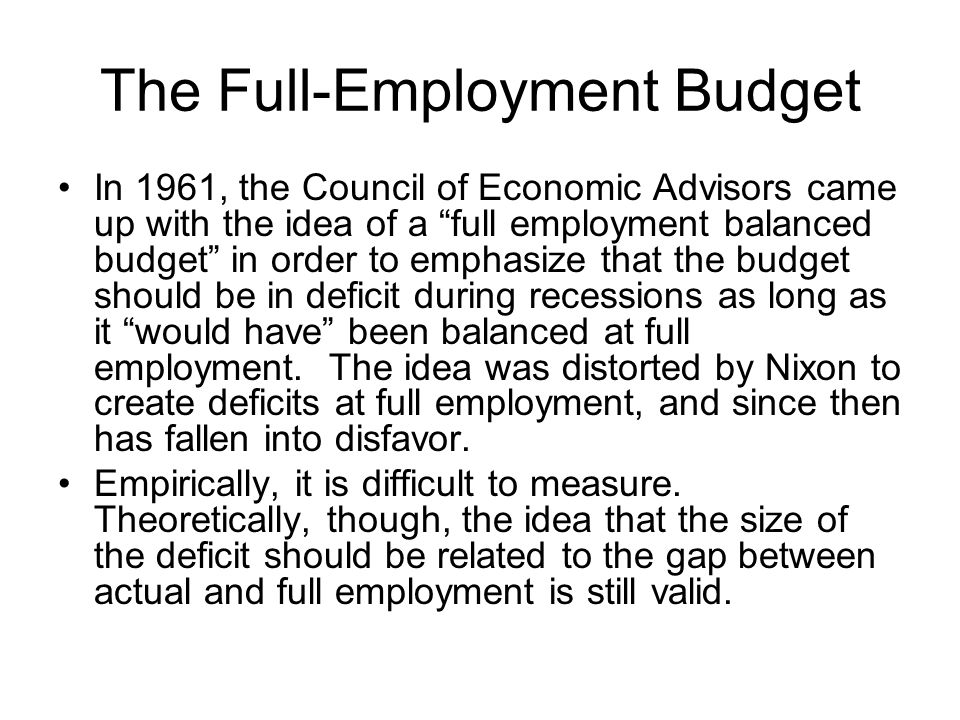 The Full-Employment Budget