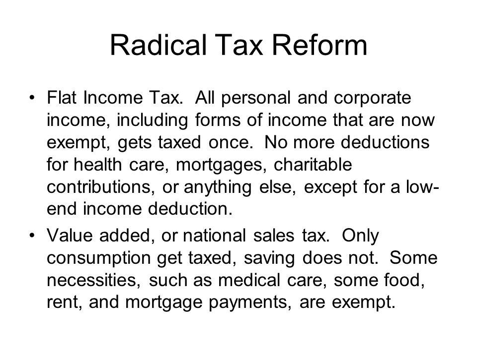 Radical Tax Reform
