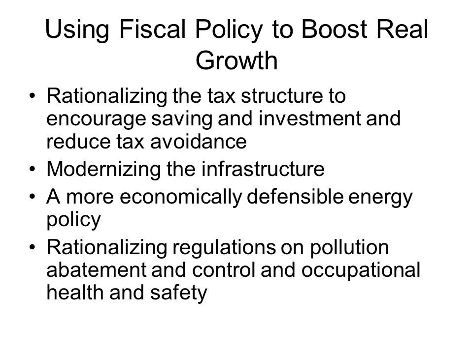 Using Fiscal Policy to Boost Real Growth