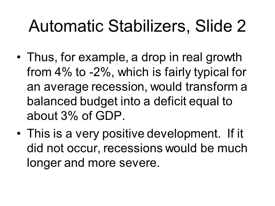 Automatic Stabilizers, Slide 2