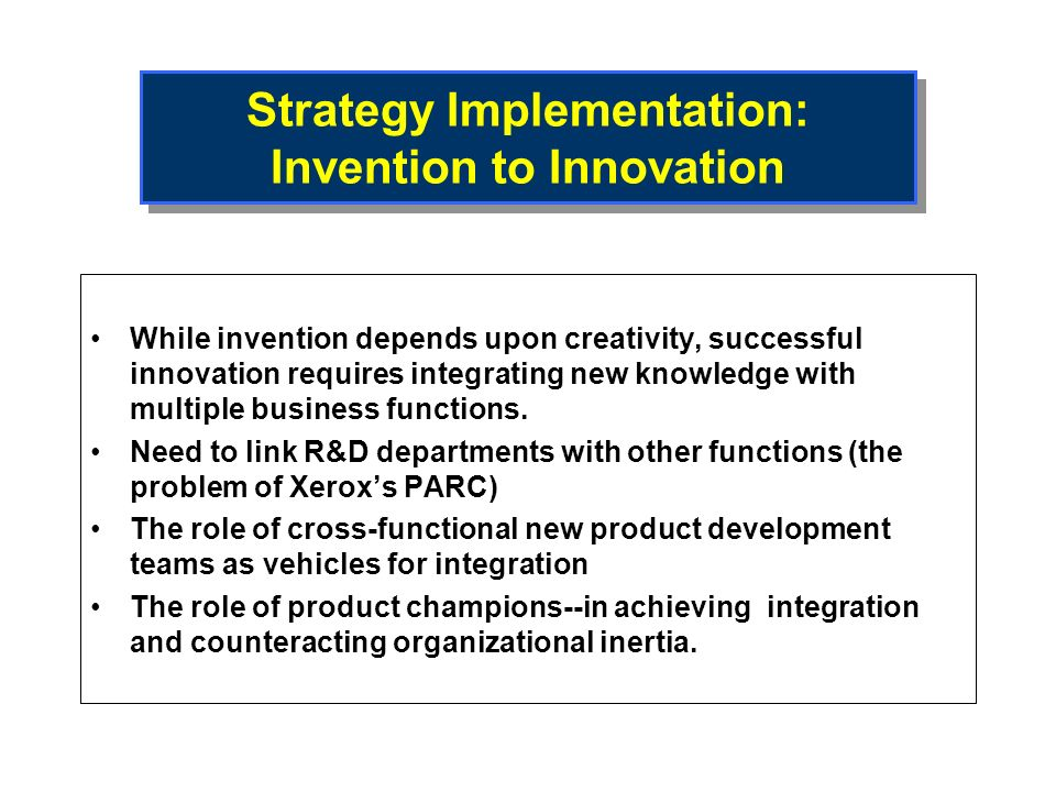 Strategy Implementation: Invention to Innovation