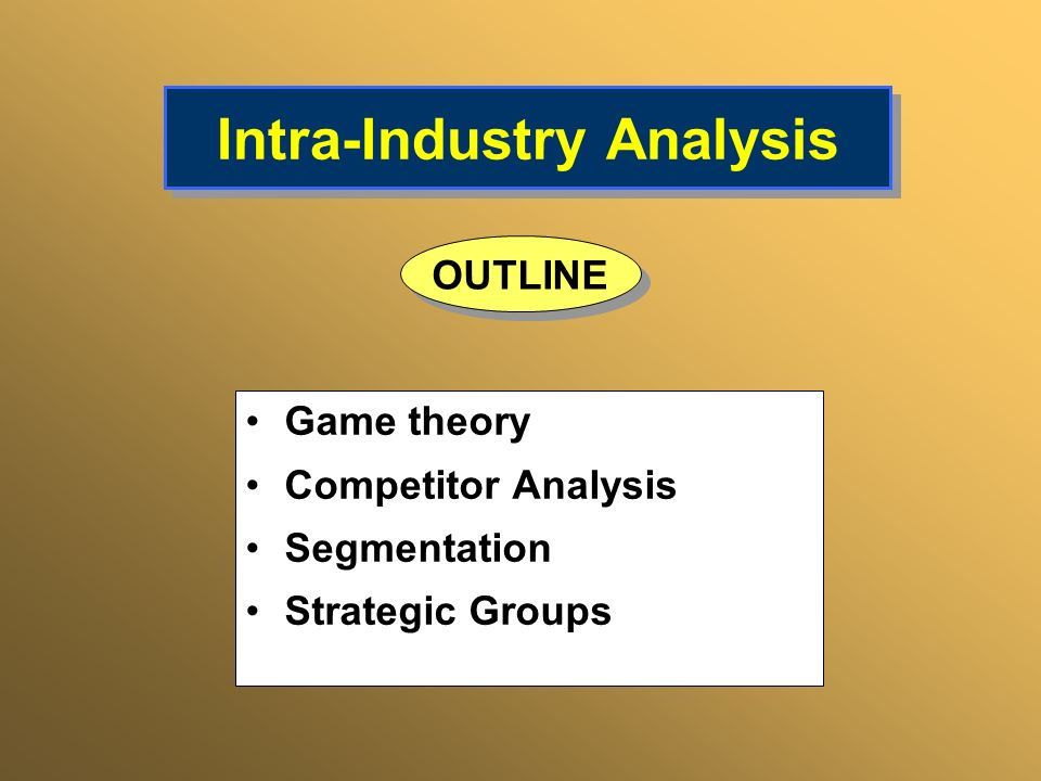 Intra-Industry Analysis