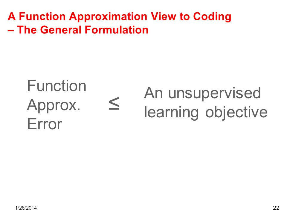 A Function Approximation View to Coding – The General Formulation