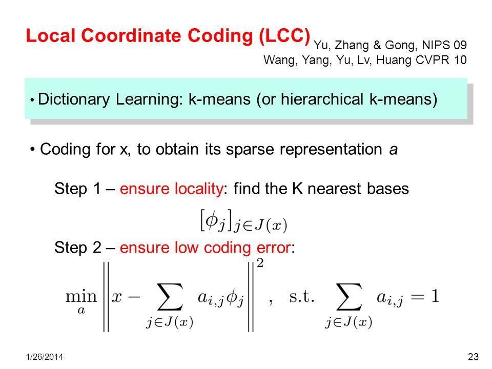 Local Coordinate Coding (LCC)