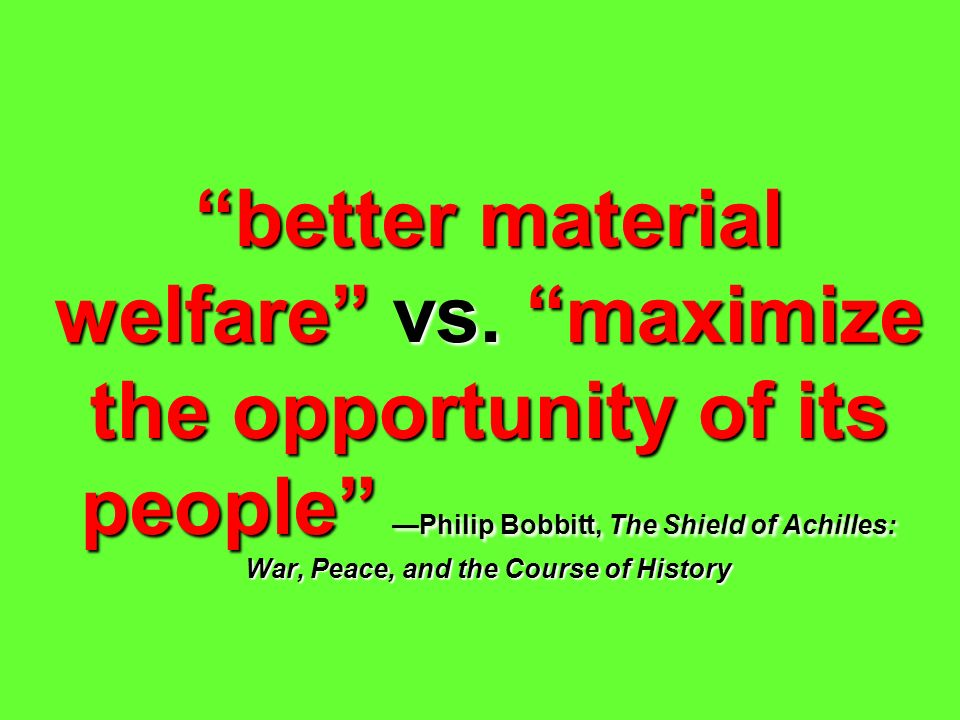 better material welfare vs