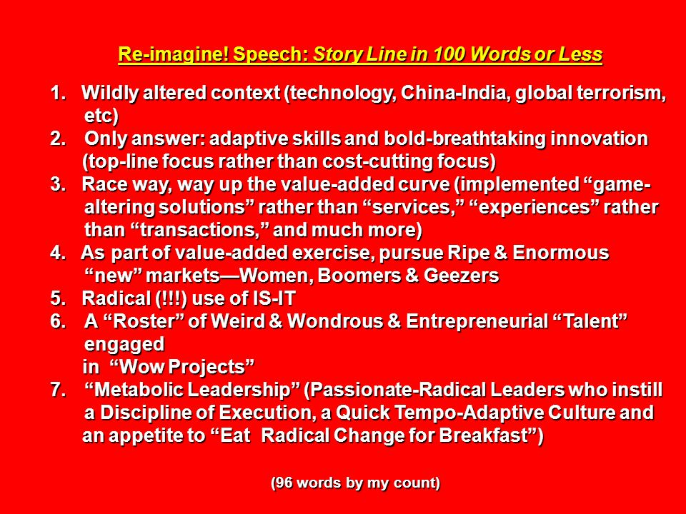 Re-imagine! Speech: Story Line in 100 Words or Less