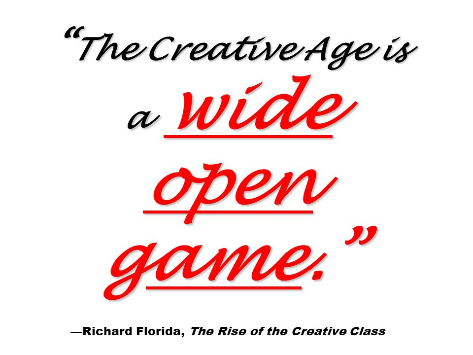 The Creative Age is a wide open game