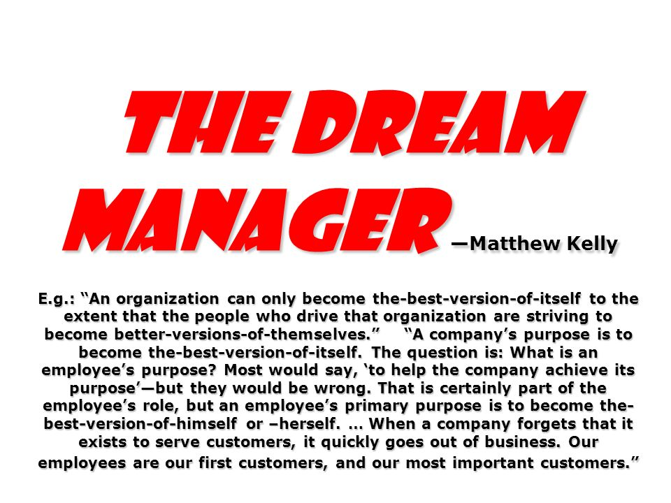 The Dream Manager —Matthew Kelly E. g