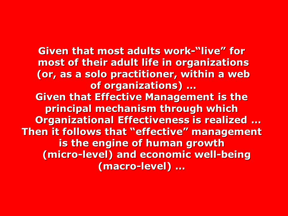 Given that most adults work- live for