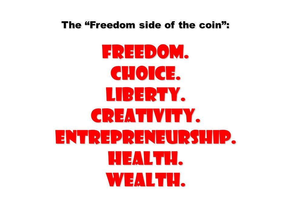 The Freedom side of the coin :