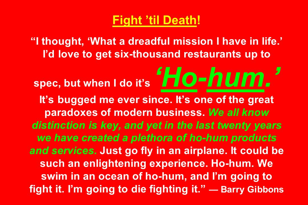 Fight 'til Death. I thought, 'What a dreadful mission I have in life