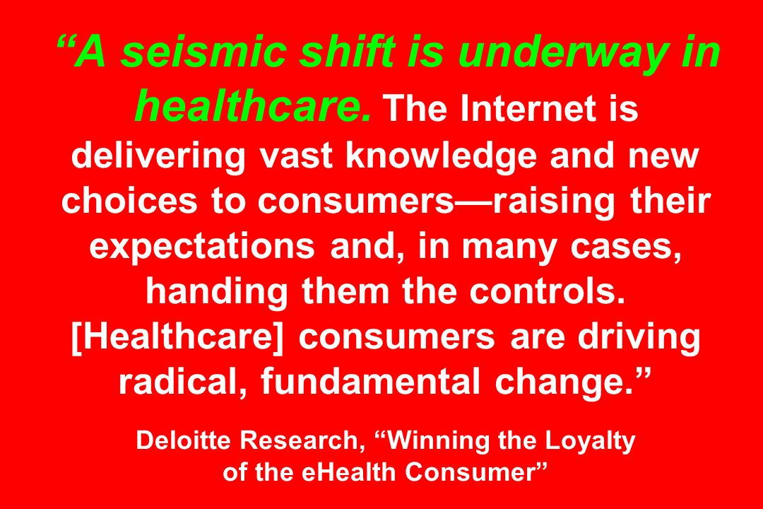A seismic shift is underway in healthcare