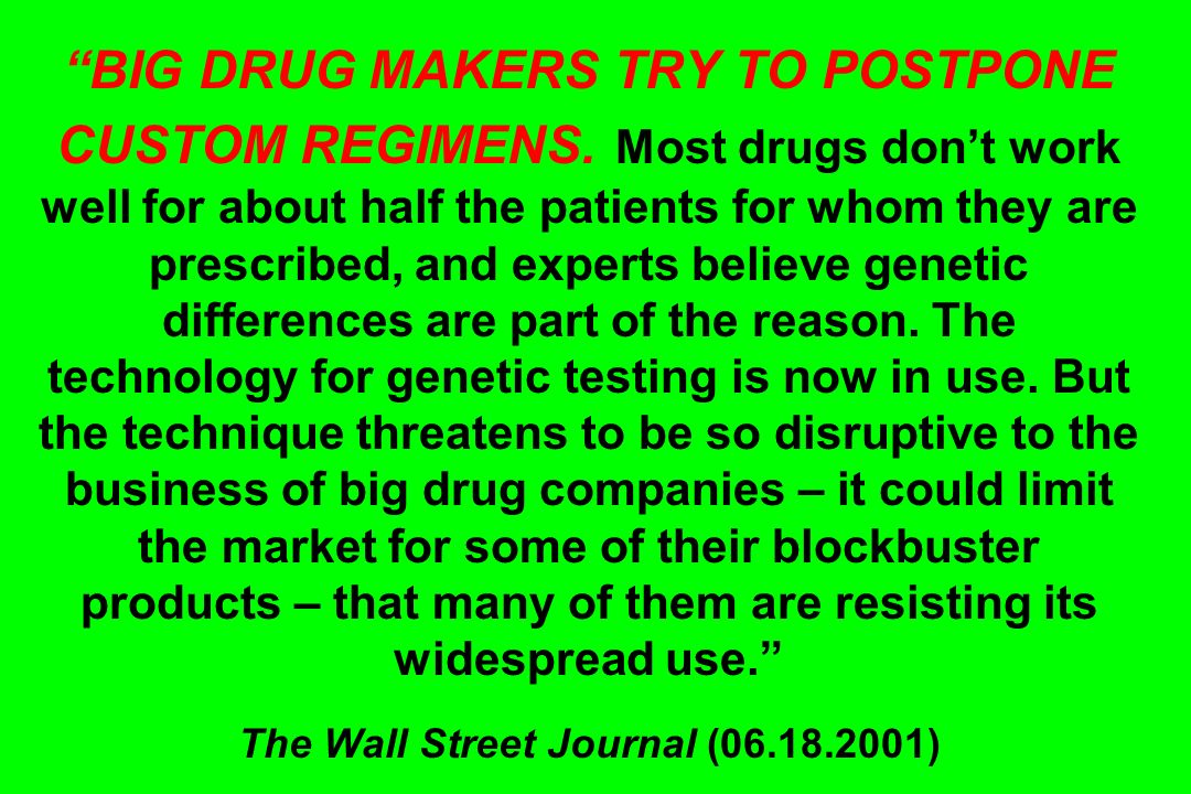 BIG DRUG MAKERS TRY TO POSTPONE CUSTOM REGIMENS