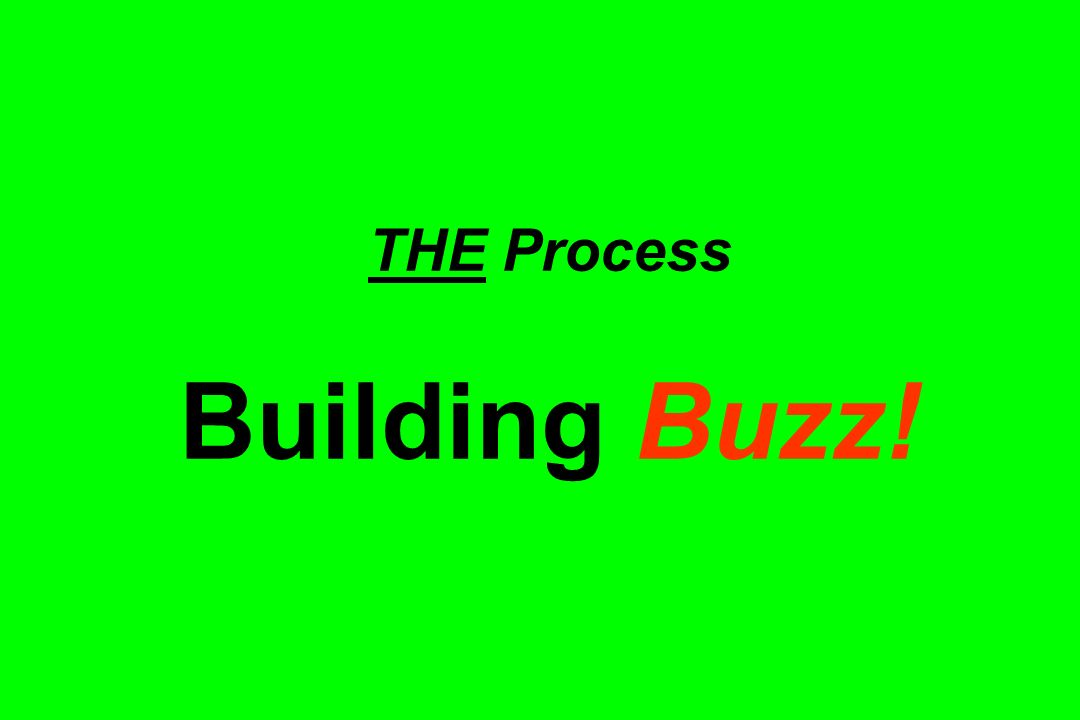 THE Process Building Buzz!