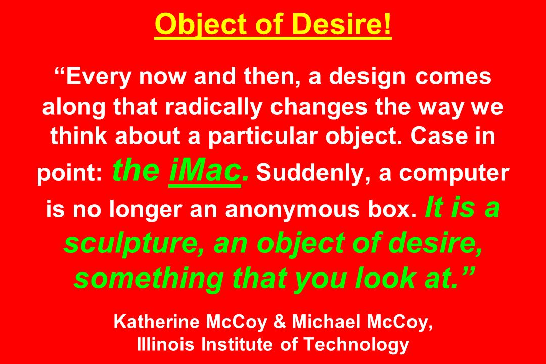 Object of Desire.