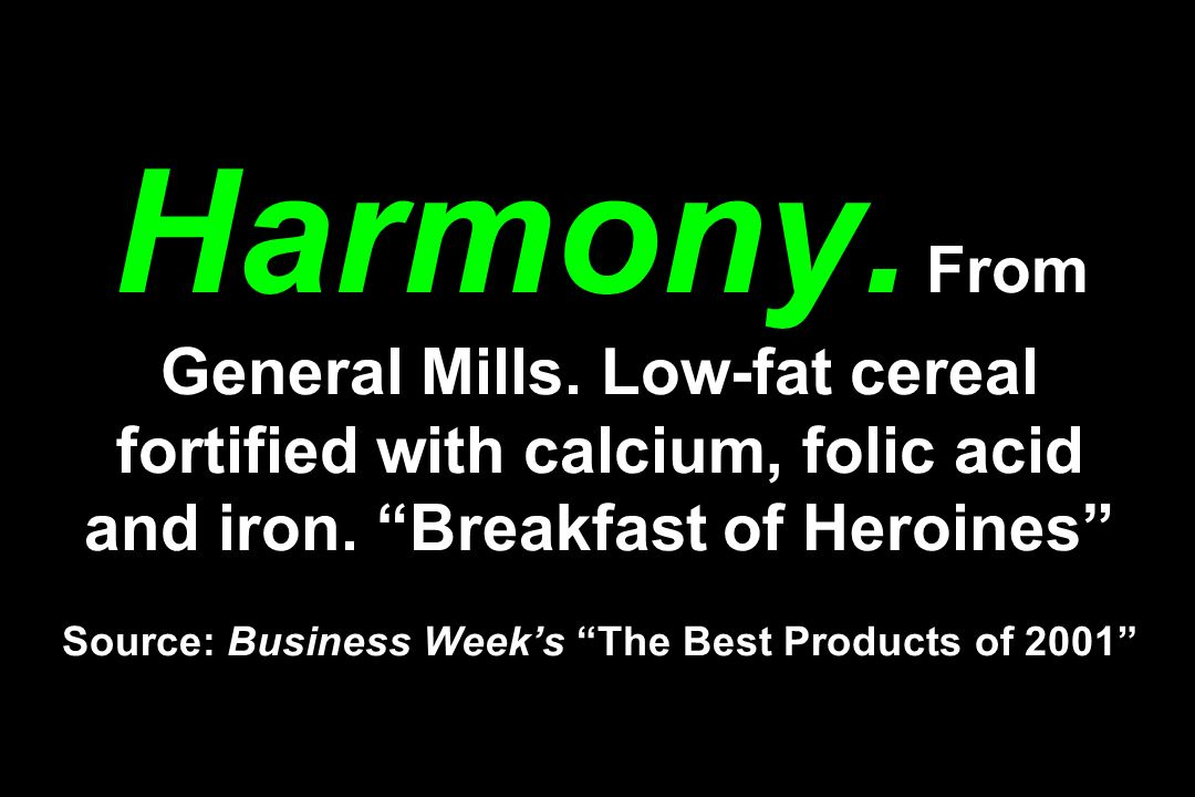 Harmony. From General Mills