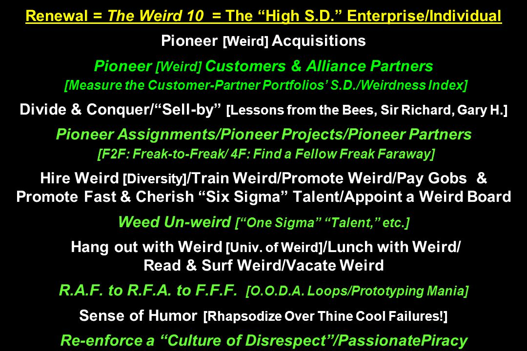 Renewal = The Weird 10 = The High S. D