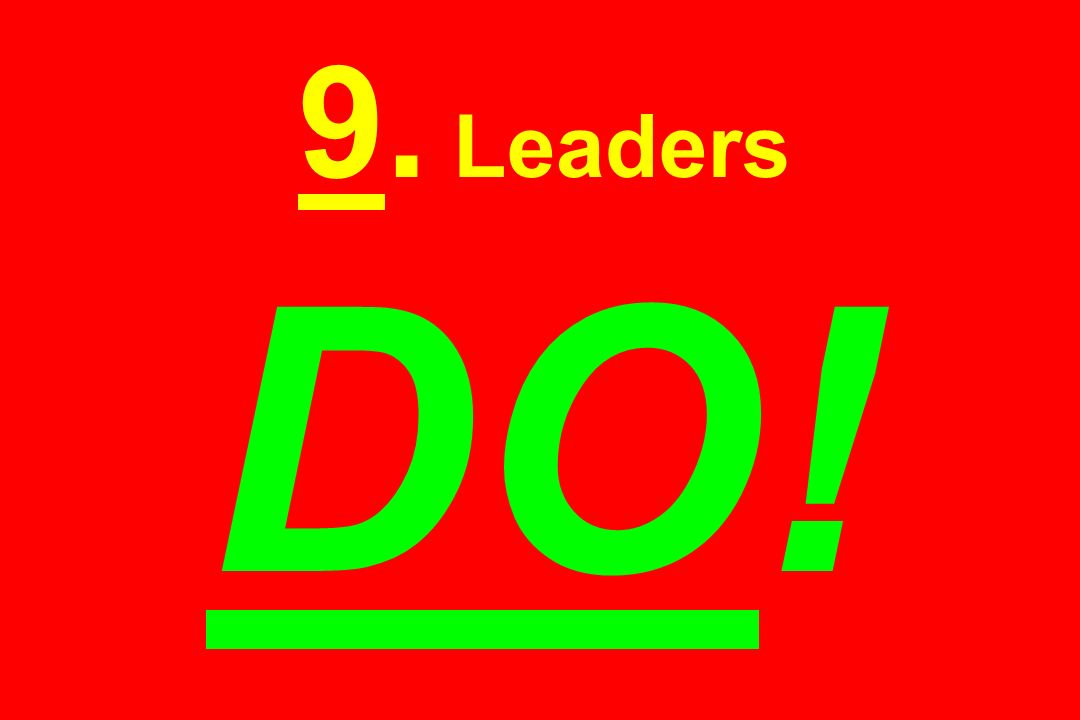 9. Leaders DO!