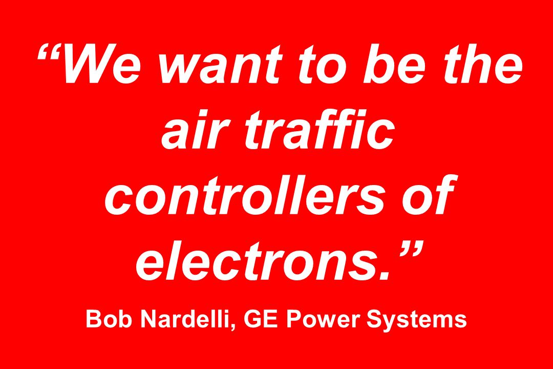 We want to be the air traffic controllers of electrons