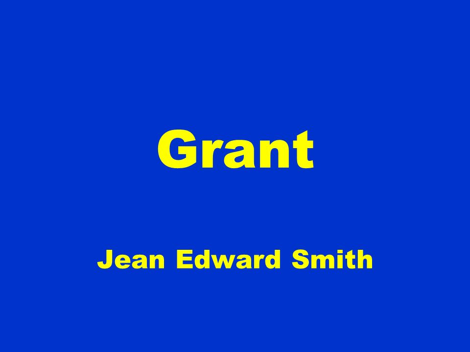 Grant Jean Edward Smith