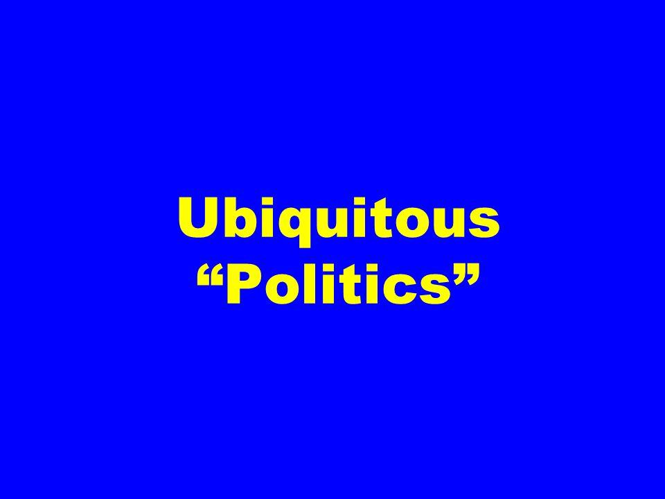 Ubiquitous Politics